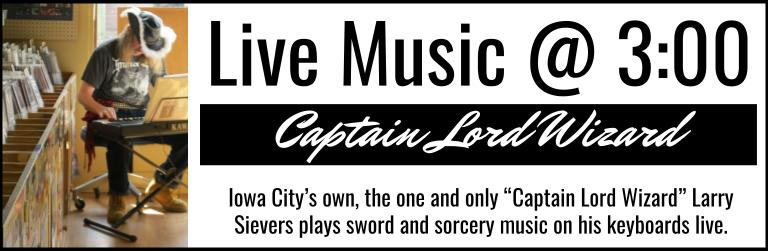 Live Music @ 3:00, Captain Lord Wizard